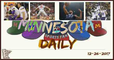 MINNESOTA SPORTS FAN DAILY: Tuesday, December 26, 2017