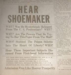 After he was released from prison in 1931, Shoemaker began speaking in town halls across Goodhue County. He advertised his speeches in the Organized Farmer.