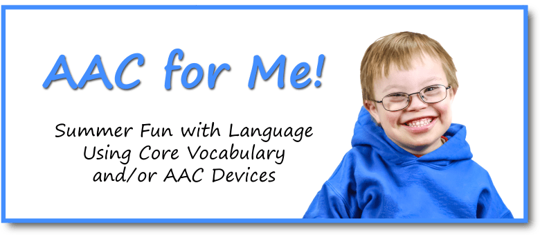 AAC for Me Summer Camp
