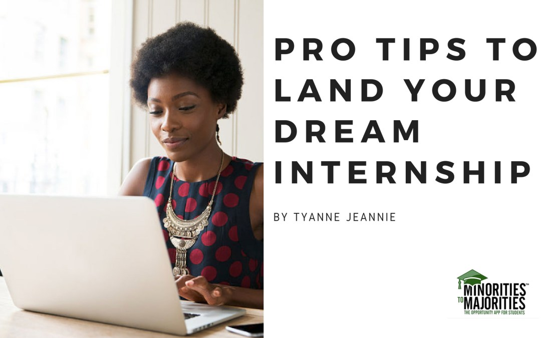 Pro Tips to Land Your Dream Internship