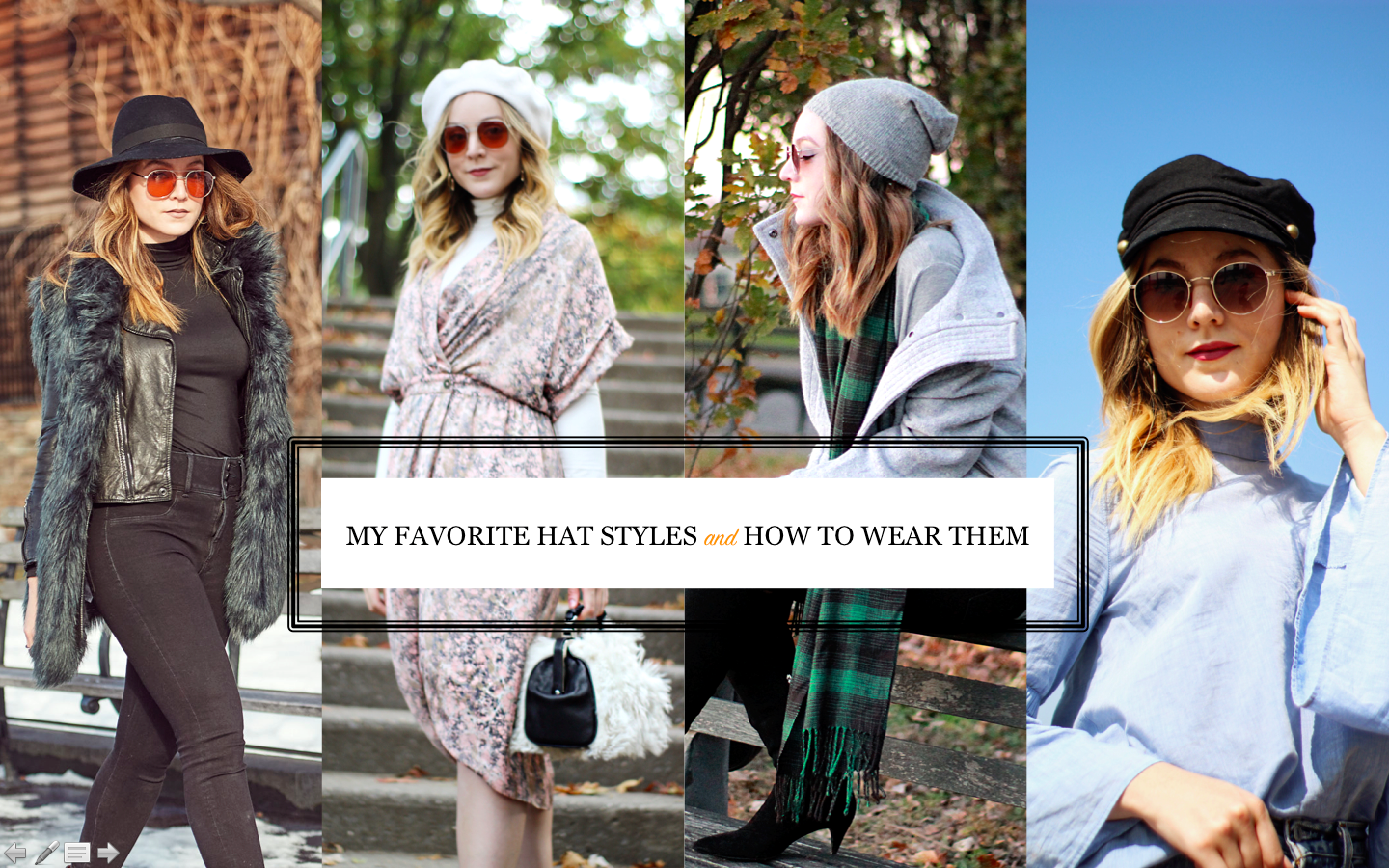 My Favorite Hat Styles this Season