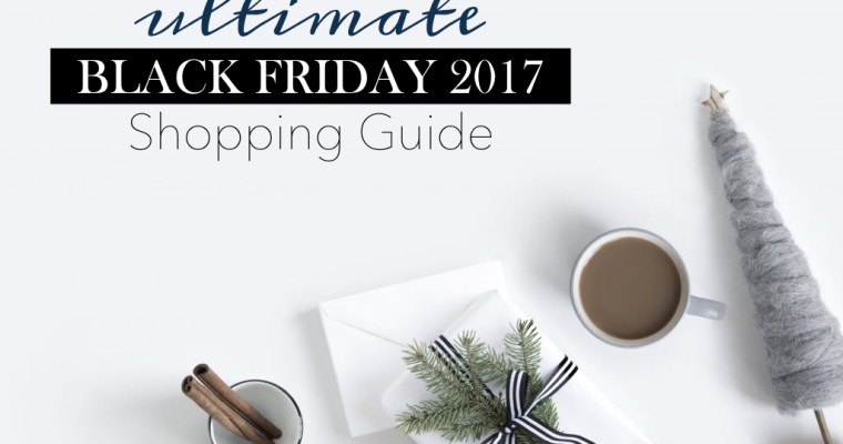 The Ultimate Black Friday Shopping Guide [Beauty & Fashion]