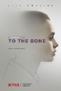 To the Bone (2017) Full Movie Online Free