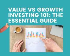 Value vs Growth Investing 101: The Essential Guide