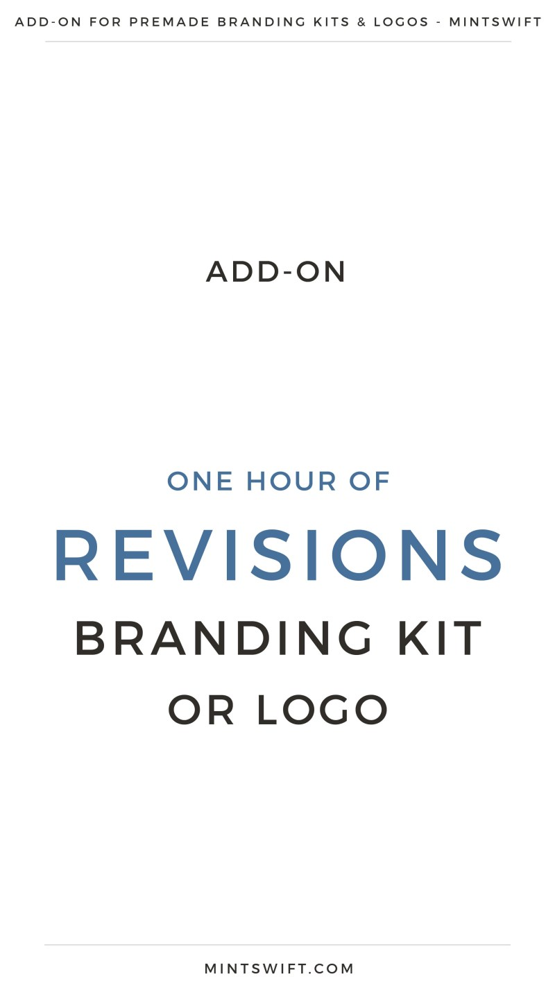 Add-On One Hour of Revisions Branding Kit or Logo   Premade logos Add-On   Premade branding kits Add-On   Preview logo   Preview Branding Kit     Premade Logo   Premade logos   Pre-made logo   Premade Brand Design  Branding   Brand Design   Logo Shop   Branding kits shop   MintSwift Shop   Premade logo design   Add-On   Logo Design   MintSwift  Adrianna Glowacka   MintSwift Design