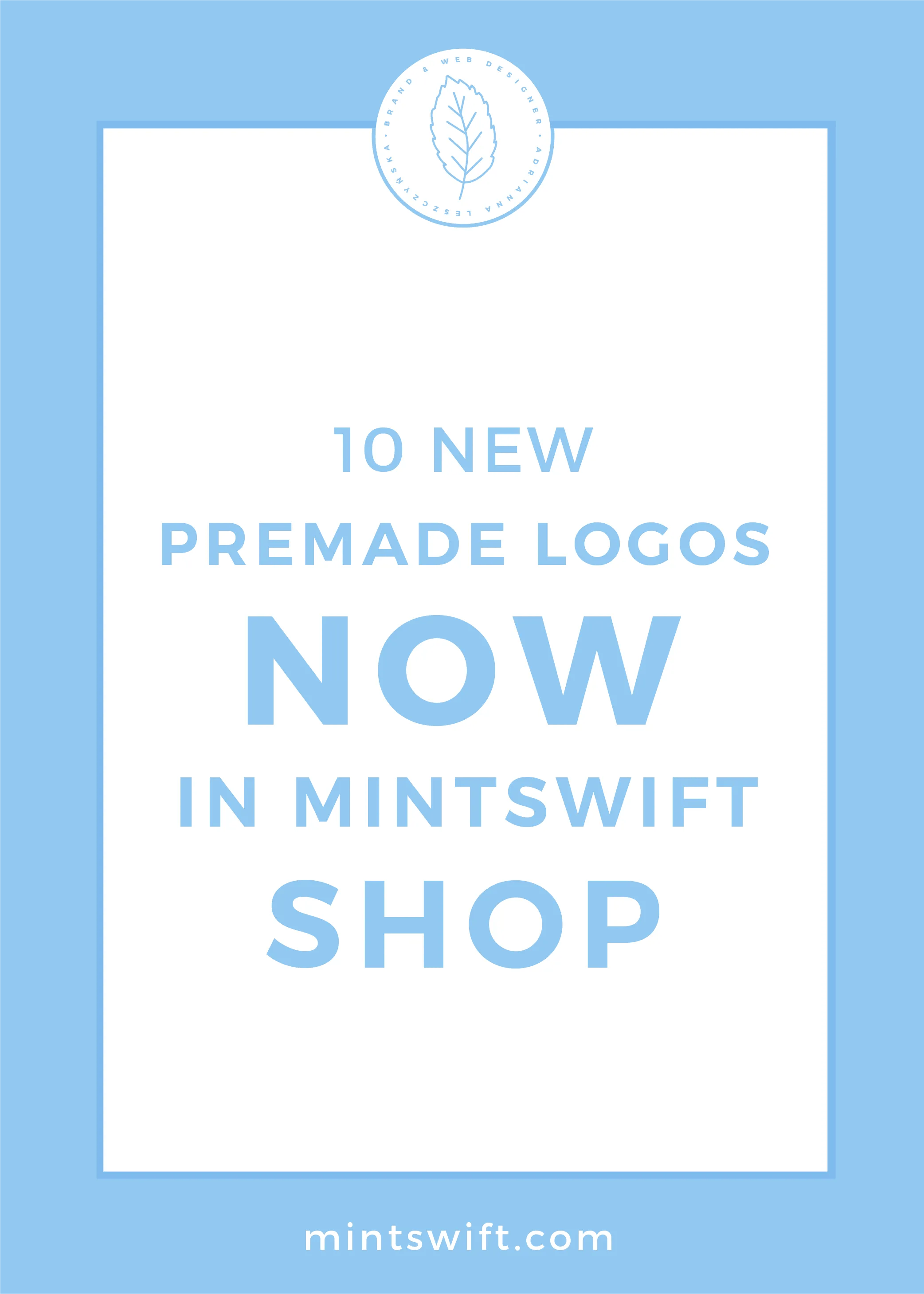 10 New Premade Logos Now In MintSwift Shop by MintSwift
