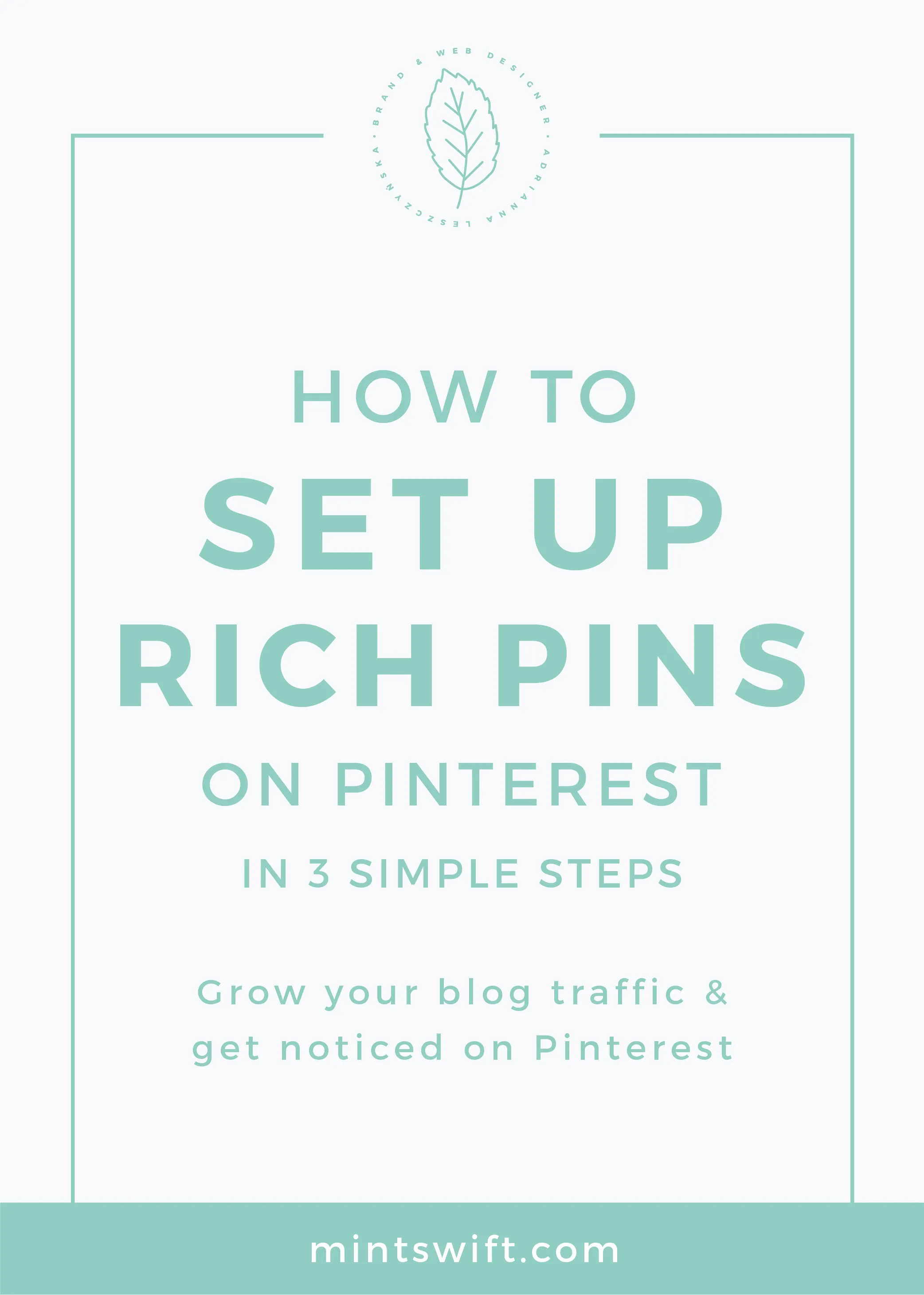 How to Set Up Rich Pins on Pinterest in 3 Simple Steps. Grow Your Blog Traffic & Get Noticed on Pinterest MintSwift
