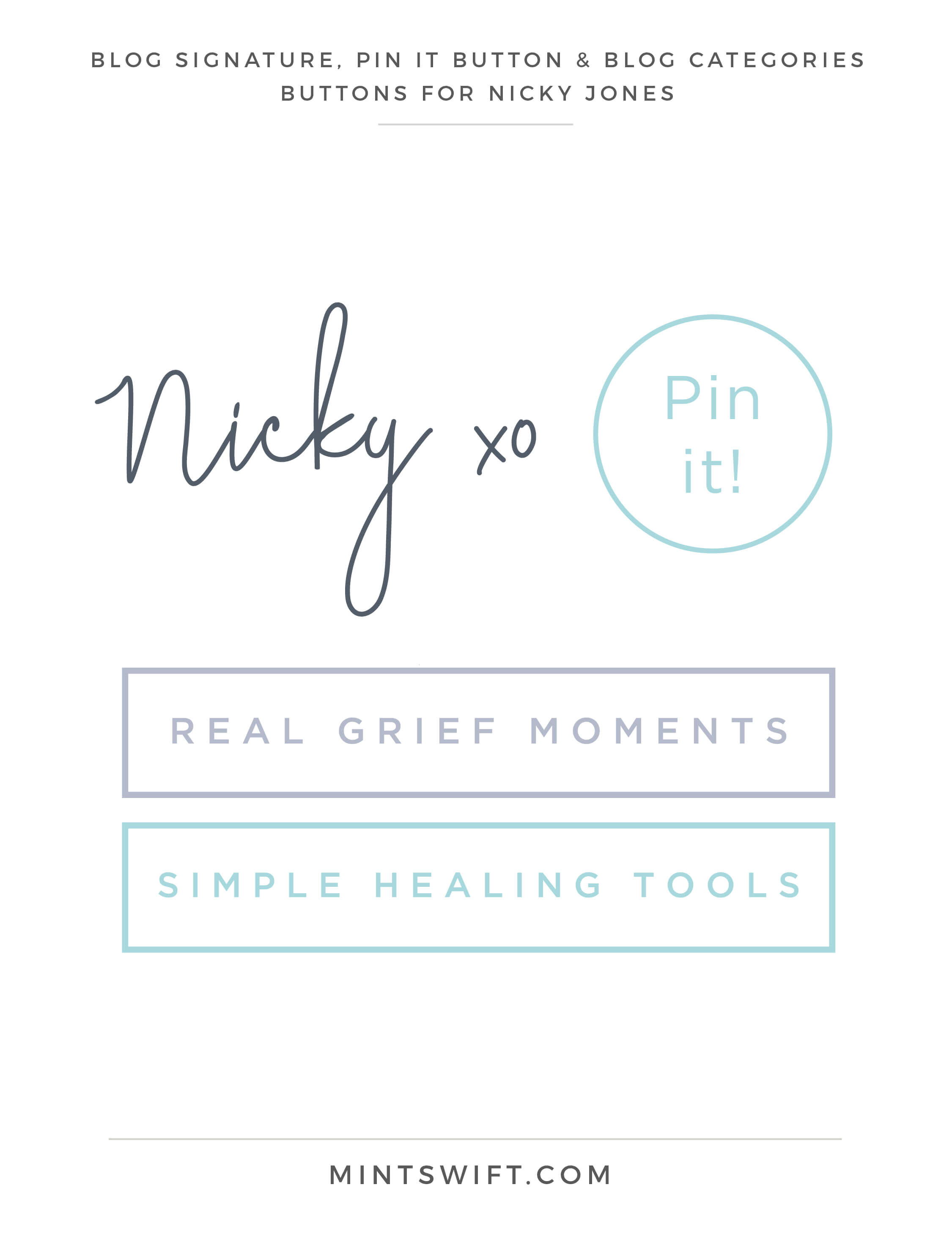 Nicky Jones - Blog Signature, Pin It Button & Blog Categories - Brand Design Package - MintSwift
