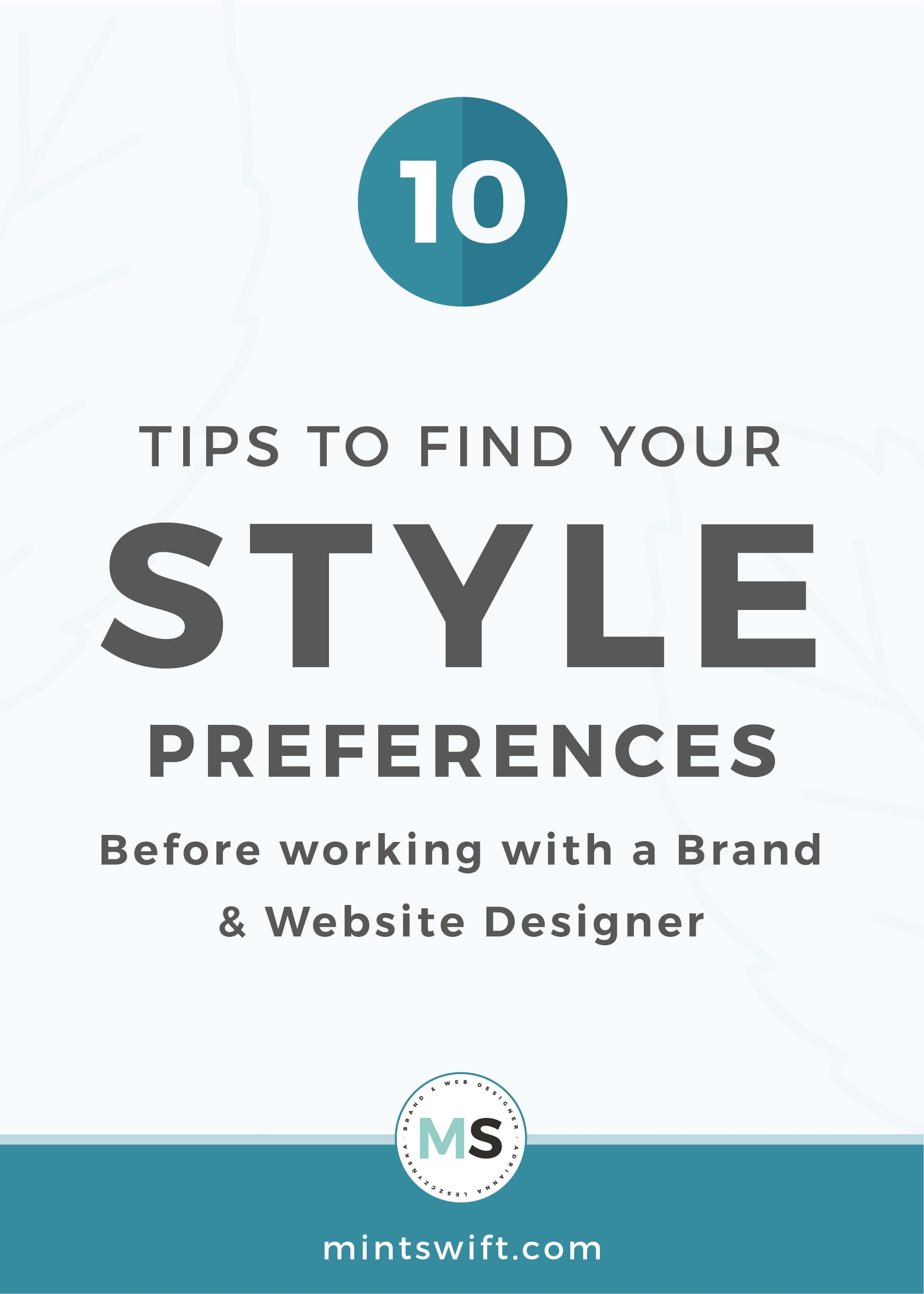 10 Tips to Find Your Style Preferences Before Working with a Brand & Website Designer - MintSwift