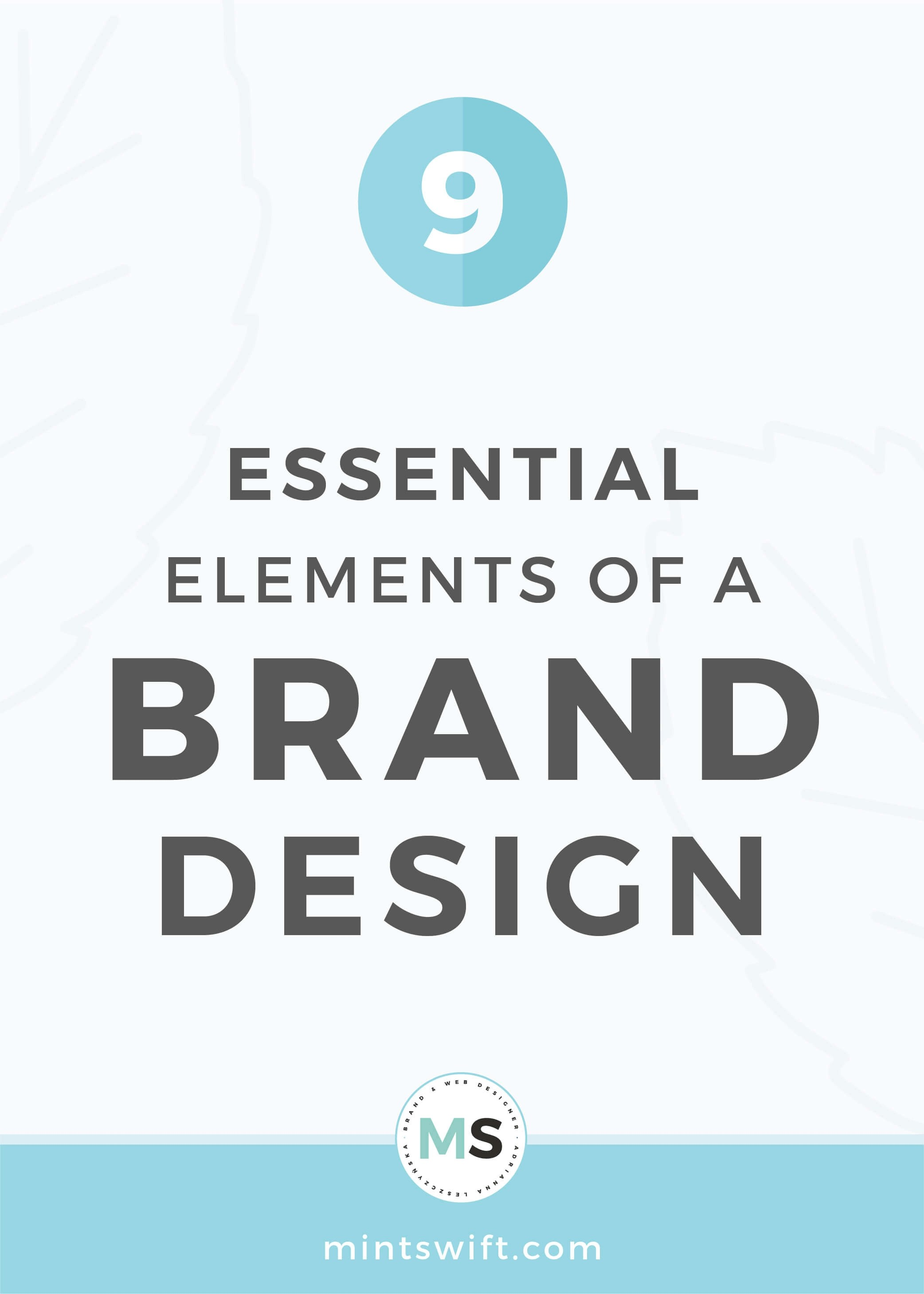 9 Essential Elements Of a Brand Design - MintSwift