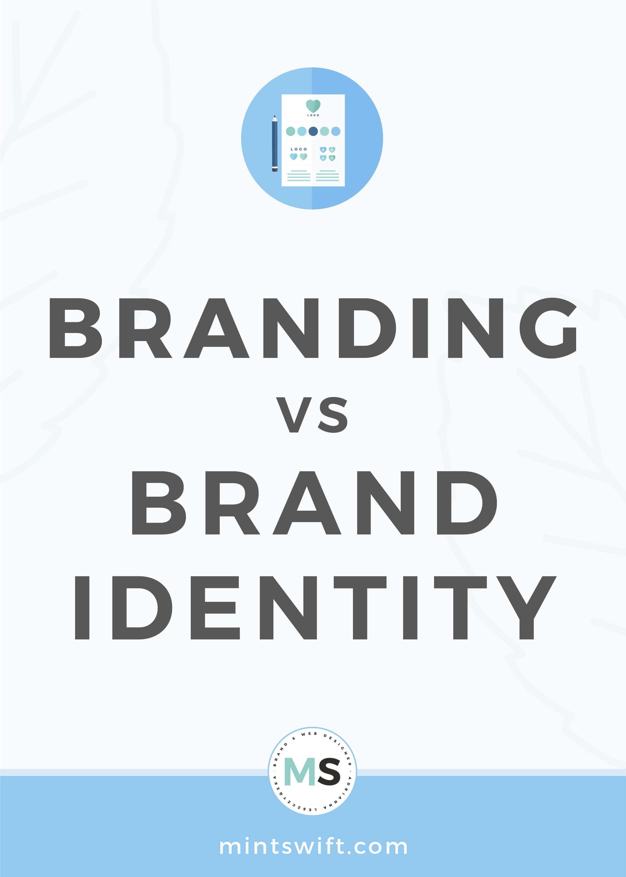 Branding vs Brand Identity - MintSwift
