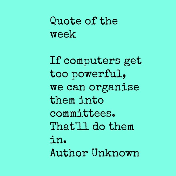 Quote of the week minutesmadness