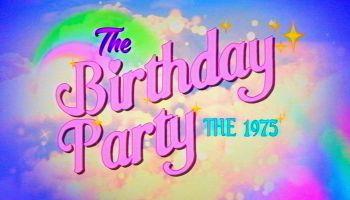 The Birthday Party é o novo single do The 1975