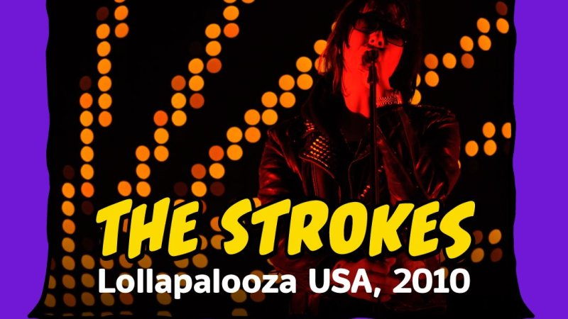 The Strokes show