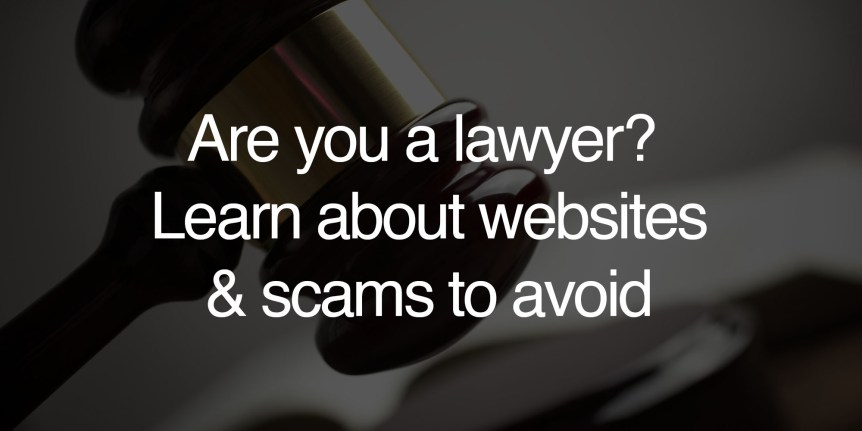 lawyers learn about websites and scams to avoid