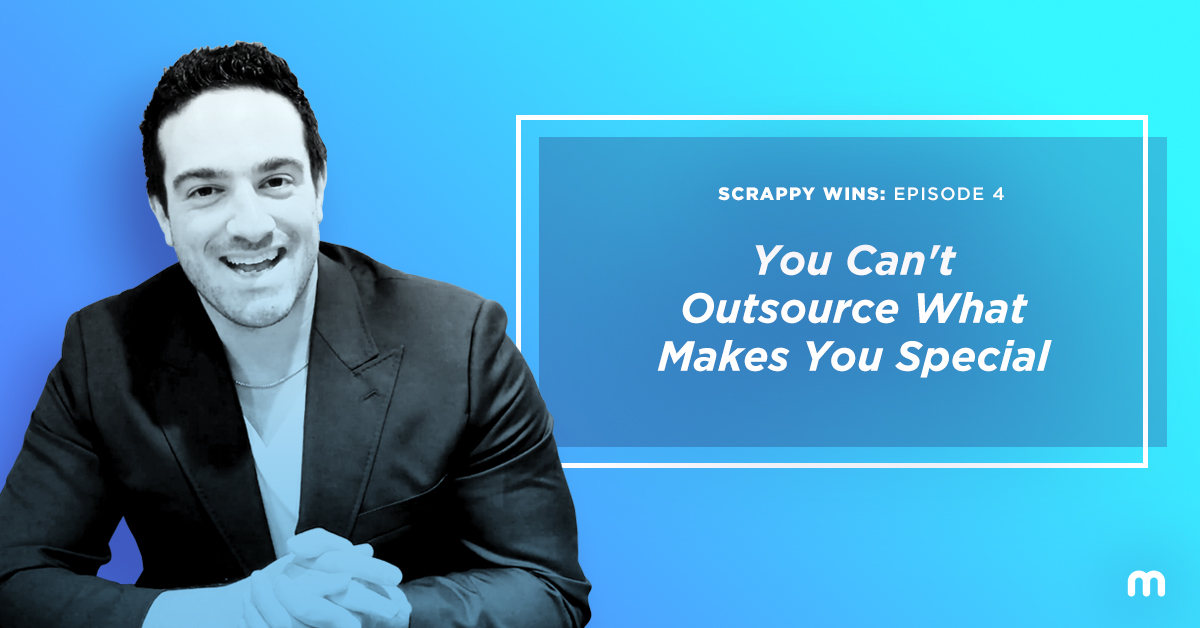 You cant't outsource what makes you special
