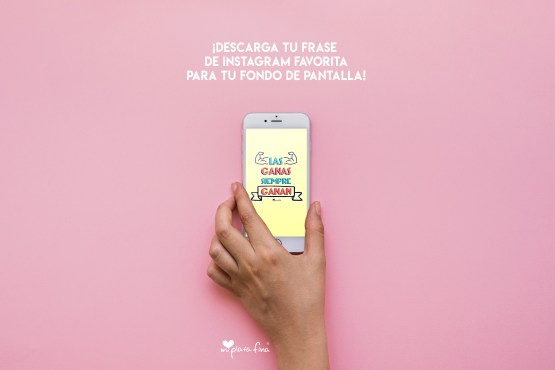¡DESCARGA GRATIS LOS WALLPAPERS MÁS CHULOS CON TU FRASE FAVORITA!