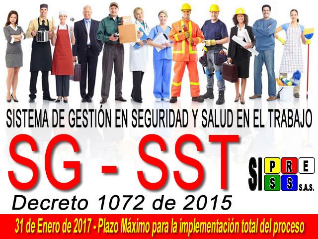 31 de Enero de 2017, fecha límite de implementación del nuevo Sistema de Gestión en Seguridad y Salud en el Trabajo