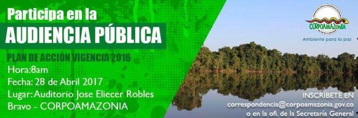 Corpoamazonía invita a Audiencia de Rendición de Cuentas – Vigencia 2016