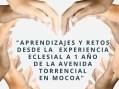 """""""Aprendizajes y retos desde la experiencia Eclesial a 1 año de la Avenida Torrencial en Mocoa"""""""