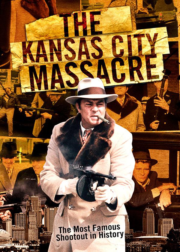 Kansas City Massacre Film Key Art on Behance