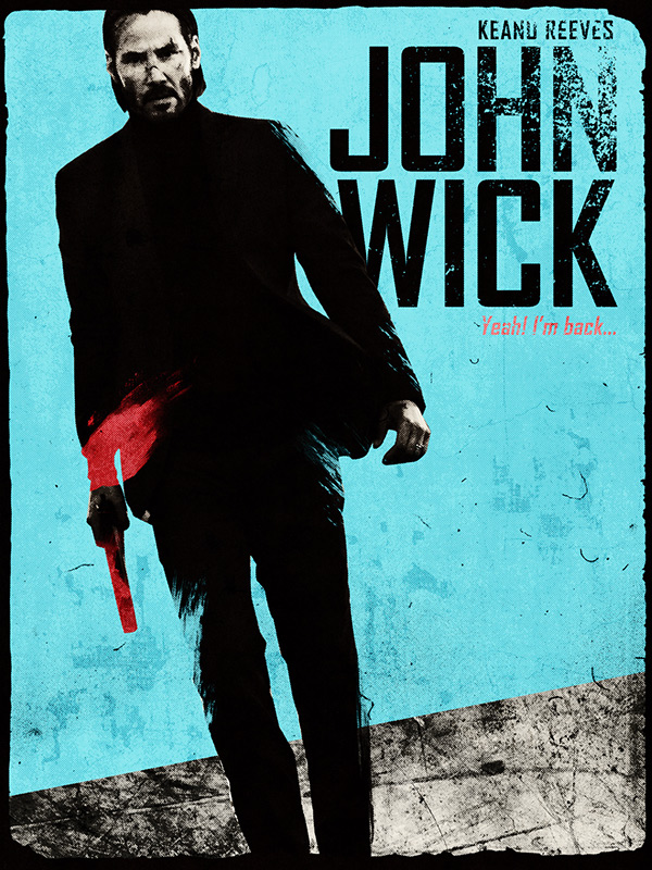 John Wick Alternative Movie Poster On Behance