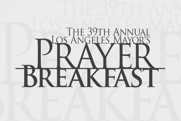 Los Angeles Mayor's Prayer Breakfast on Behance