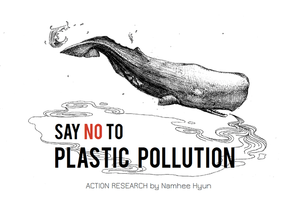 ACTION RESEARCH PROJECT #1: SAY NO TO PLASTIC POLLUTION on