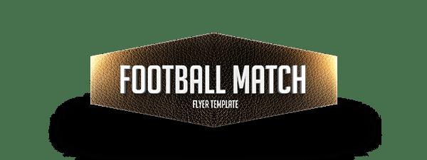 Big Match Football Flyer Template on Behance