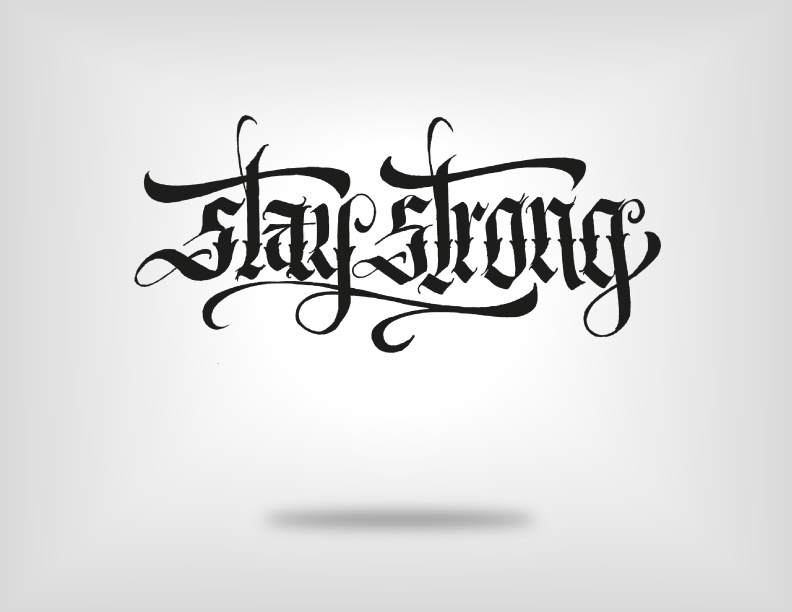 Stay Strong Tattoo Font