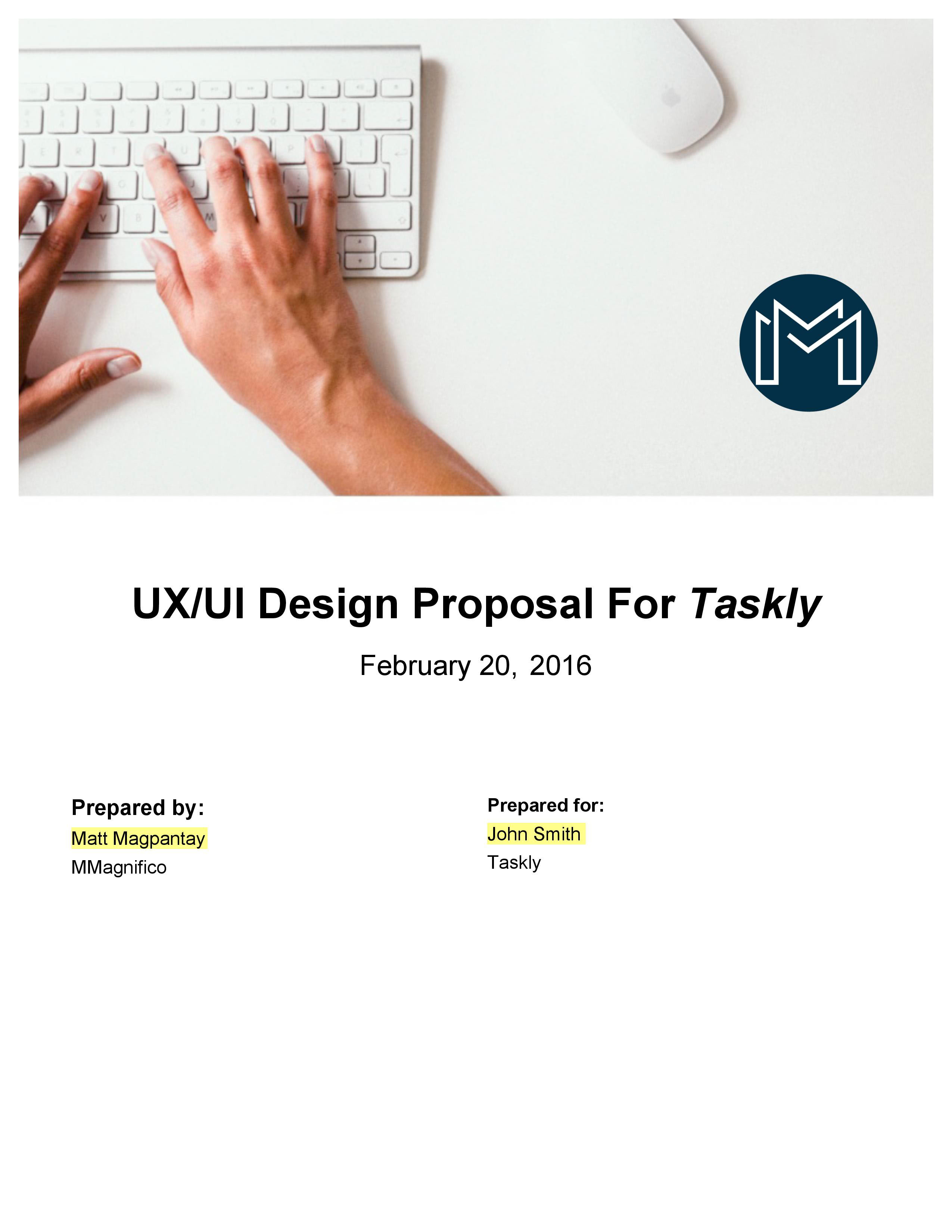 The Company Was In Search Of A User Experience Designer, And Contacted Me  In Order To To See If I Would Be Interested In Designing Their Application.
