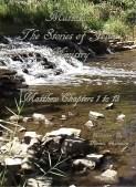 Matthew The Stories of Jesus' Ministry