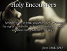 Holy Encounters-062313v1sm
