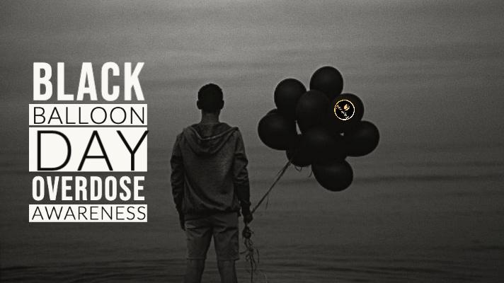 Black Balloon Day | Overdose Awareness