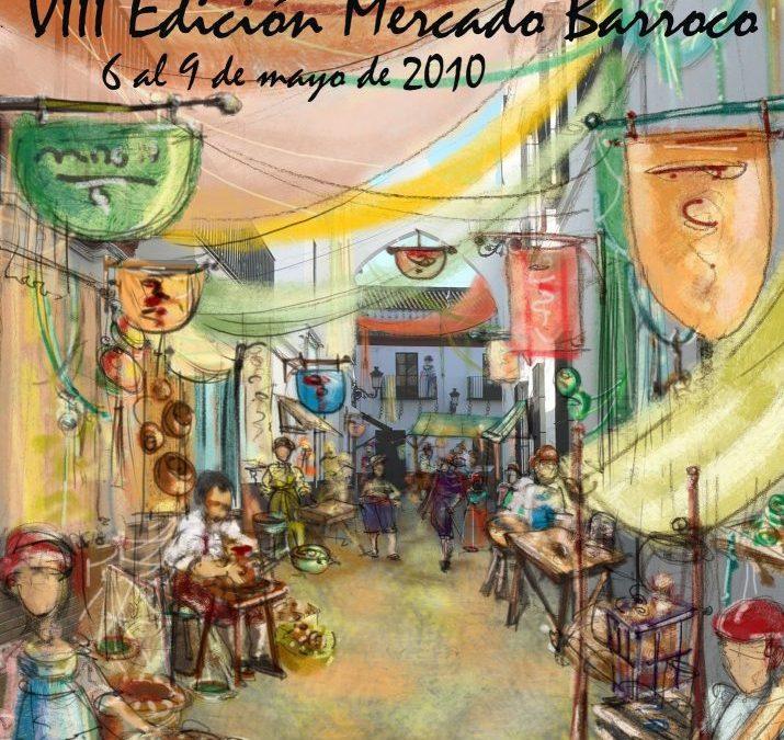 PLAGADA DE NOVEDADES LA VIII EDICIÓN DEL MERCADO BARROCO DE OLIVARES, QUE TENDRÁ LUGAR DEL 6 AL 9 DE MAYO