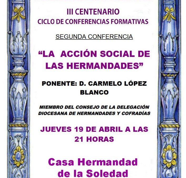 SEGUNDA CONFERENCIA DEL CICLO DE FORMACIÓN PROGRAMADO CON MOTIVO DEL III CENTENARIO
