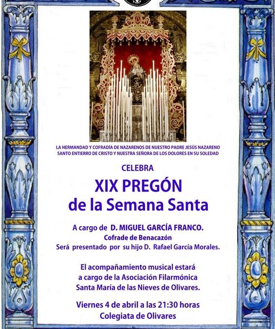 XIX PREGÓN DE LA SEMANA SANTA