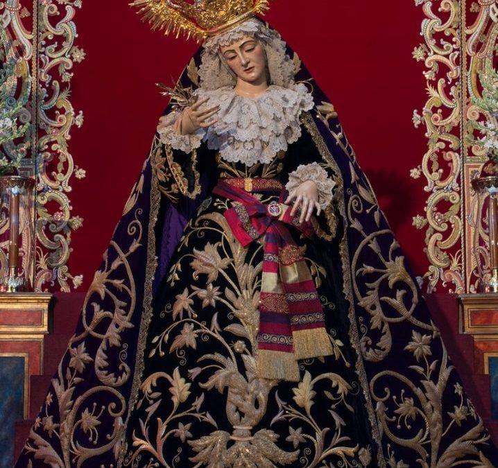 ACTOS Y CULTOS CON MOTIVO DE LA FESTIVIDAD DE LOS DOLORES GLORIOSOS DE NUESTRA SEÑORA