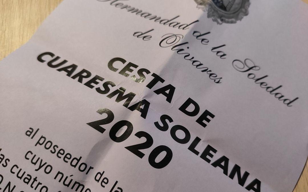 FECHA PARA EL SORTEO DE LA CESTA DE CUARESMA SOLEANA 2020