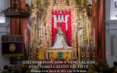 SOLEMNE FUNCIÓN Y VENERACIÓN AL SANTÍSIMO CRISTO YACENTE