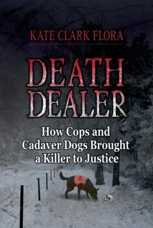 Death Dealer by Kate Clark Flora