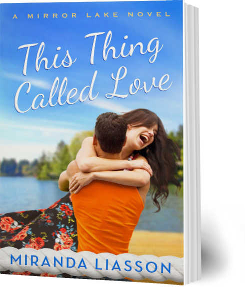 This Thing Called Love, by Miranda Liasson