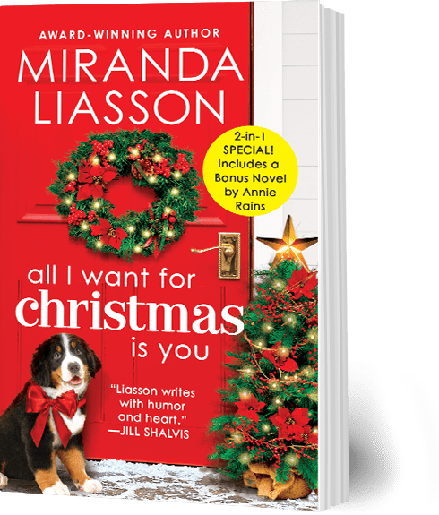 All I Want for Christmas is You, by Miranda Liasson