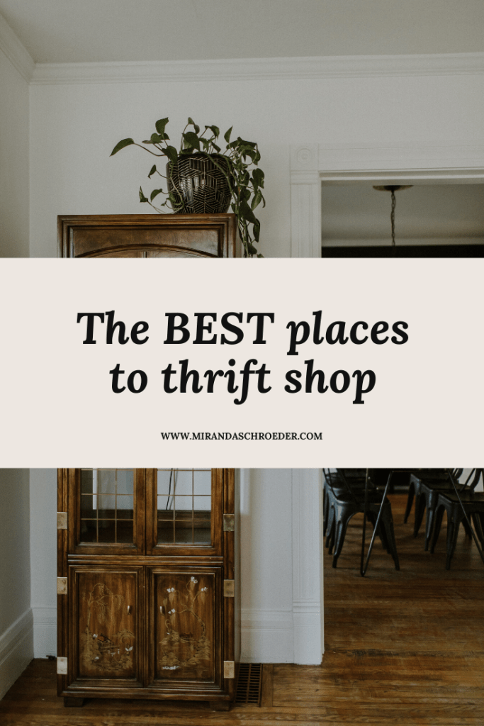My All Time Favorite Places to Thrift Shop | Miranda Schroeder  www.mirandaschroeder.com
