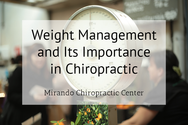 Weight Management and Its Significance in Chiropractic