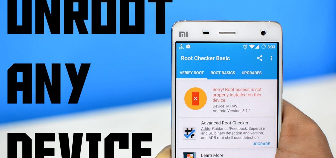 How to Unroot Android SmartPhone? [Quickest Way to Unroot]