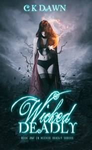 BOOK | CK DAWN - WICKED DEADLY