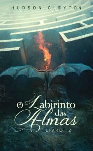 BOOK | HUDSON CLEYTON - O LABIRINTO DAS ALMAS