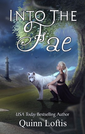 BOOK | QUINN LOFTIS - INTO THE FAE