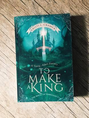 TO MAKE A KING - PRINTED